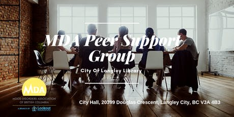 Mood Disorder Peer Support Group Meeting Langley BC tickets