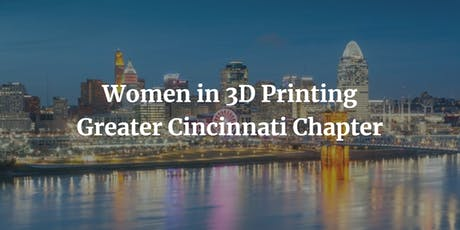 Women in 3DPrinting Greater Cincinnati - Tour of GE Aviation ATC tickets