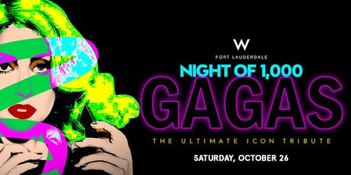 Night Of 1,000 GAGAS Halloween Spectacular At W Fort Lauderdale