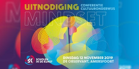 Conferentie Cultuuronderwijs 2019 - Mindset tickets