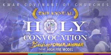 KWAR 2nd Annual Holy Convocation