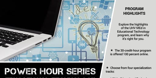 Power Hour Series: M.Ed. in Educational Technology