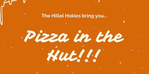 Pizza in the Hut!!!