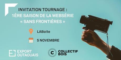INVITATION TOURNAGE : 1ère saison de la websérie « Sans Frontières » tickets