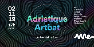 Ame Club Bday com Adriatique e Artbat