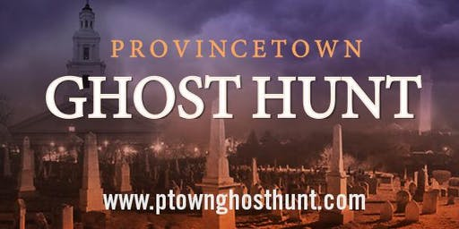 Paranormal Investigation and Lecture with Adam Berry - Ptown Ghost Hunt