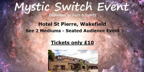 Mystic Switch Event - Wakefield tickets