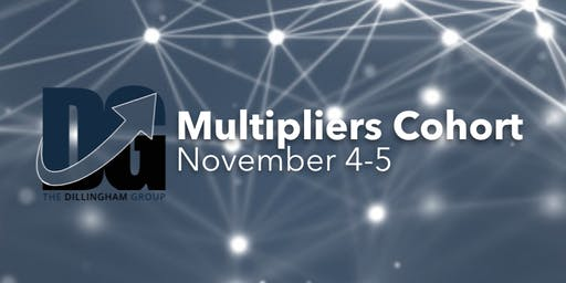 The Dillingham Group Multipliers Cohort