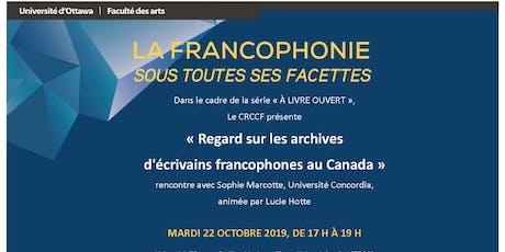 Rencontre avec Sophie Marcotte, Université Concordia billets
