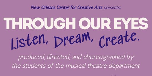 THROUGH OUR EYES:  Listen, Dream, Create
