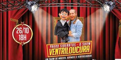 """Desconto!  Espetáculo """"Yakko Sideratos - O Show Ventriloucura"""""""