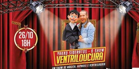 "Desconto!  Espetáculo ""Yakko Sideratos - O Show Ventriloucura"" ingressos"