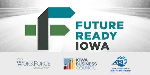 Future Ready Iowa - Employer Summit - Farley