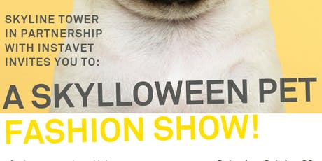 Skylloween Pet Fashion Show! tickets
