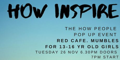 HOW Inspire: a bit like TED Talks for Teens tickets