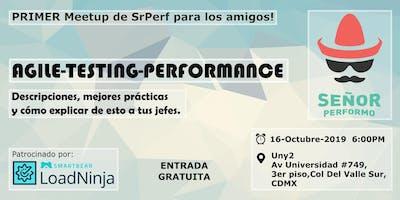 Agile, Testing y Performance
