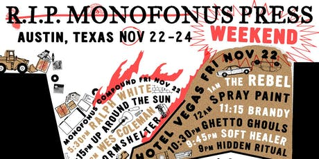RIP MONOFONUS PRESS WEEKEND - Saturday Night tickets