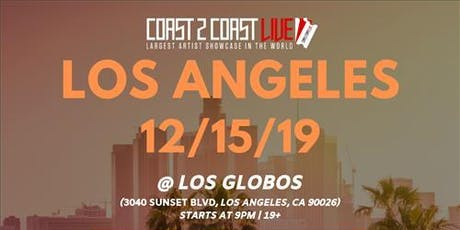 Coast 2 Coast LIVE Artist Showcase Los Angeles, CA - $50K Grand Prize tickets