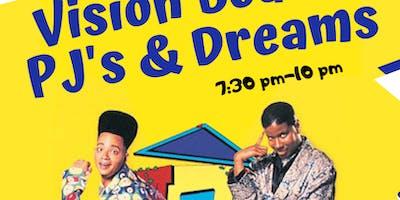 Vision Board PJ's & Dreams