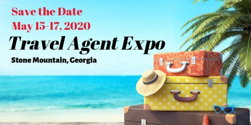 Travel Agent EXPO 2020-  Trade Show, Training, and Travel Treasures!