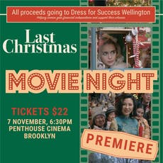 Dress for Success Movie Fundraiser - Last Christmas tickets
