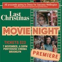 Dress for Success Movie Fundraiser - Last Christmas