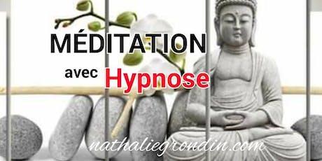 Méditation avec HYPNOSE ( à la carte), voir détails billets