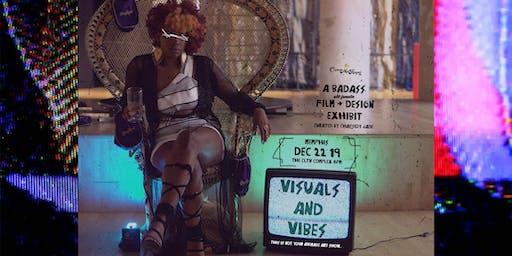 VISUALS & VIBES II: a badass all female film & desgin exhibit