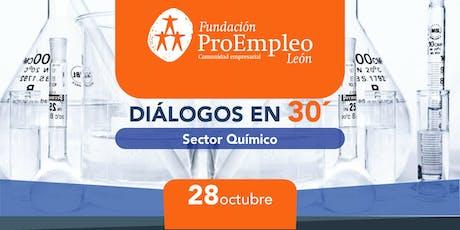 Diálogos en 30´ Sector Químico entradas