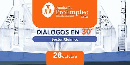 Diálogos en 30´ Sector Químico