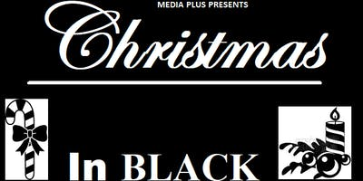 2019  CHRISTMAS IN BLACK Black Business Showcase and Craft Show