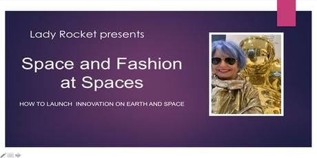 LA FASHION WEEK - Space and Fashion at Spaces by Lady Rocket Foundation tickets