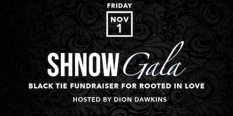 SHNOW Gala tickets