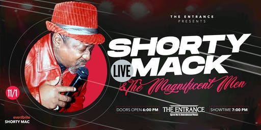 Friday Night Live with Shorty Mack and The Magnificent Men