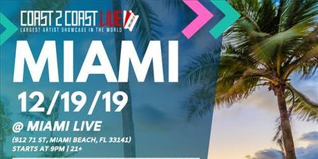 Coast 2 Coast LIVE Artist Showcase Miami, FL - $50K Grand Prize tickets