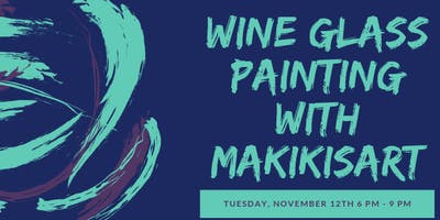 Wine Glass Painting with Makikisart