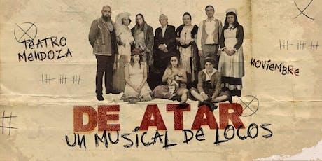 DE ATAR UN MUSICAL DE LOCOS entradas