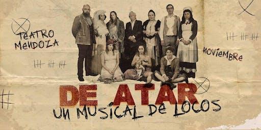 Copia de DE ATAR UN MUSICAL DE LOCOS