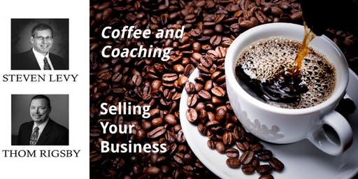 Coffee & Coaching (Fall 2019): Selling Your Business