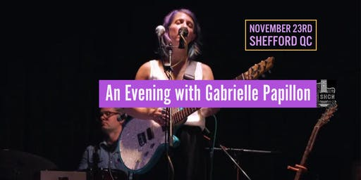 Shefford QC - An Evening with Gabrielle Papillon
