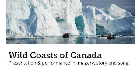 Wild Coasts of Canada: Bowen Island tickets