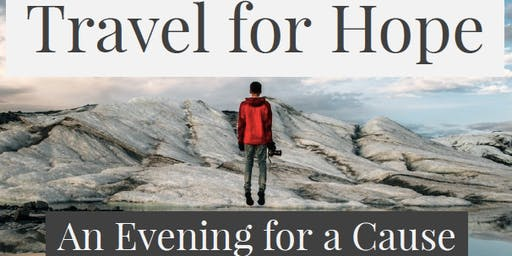Travel for Hope - An Evening for A Cause