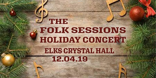 The Folk Sessions  Holiday Concert