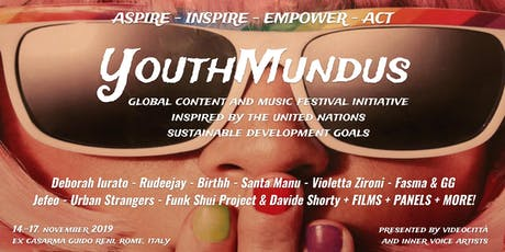 YOUTHMUNDUS - Global Content & Music Festival Initiative biglietti