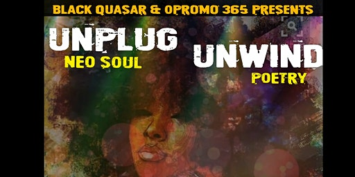 Unplug Unwind: Poetry & Neo Soul