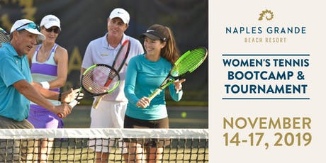 Naples Grande Women's Tennis Bootcamp & Tournament tickets