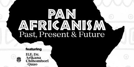PAN AFRICANISM: Past, Present, and Future. tickets