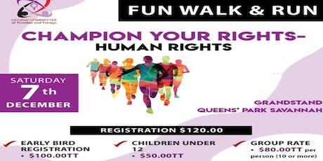 CHAMPION YOUR RIGHTS-Human Rights(FUN WALK & RUN) tickets