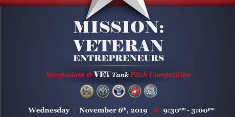 Mission: Veteran Entrepreneurs 2019 - Symposium & VetTank Pitch Competition tickets