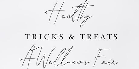 Healthy Tricks & Treats Wellness Fair tickets